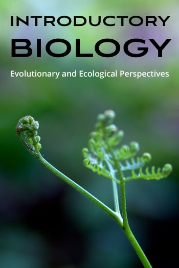 Cover image for Introductory Biology: Evolutionary and Ecological Perspectives